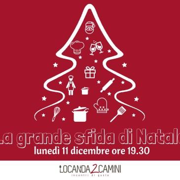 APERICENA DI NATALE CON UNA GRANDE SFIDA AI FORNELLI 2017