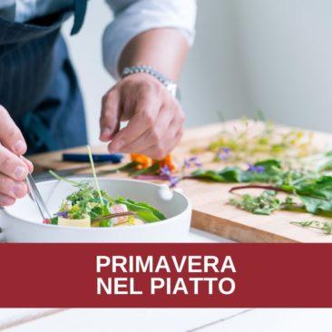 Corso di cucina: LA PRIMAVERA NEL PIATTO